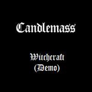Candlemass Witchcraft, 1984
