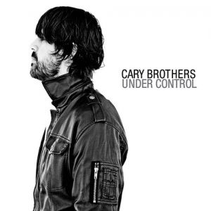 Cary Brothers Under Control, 2010
