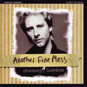 Chesney Hawkes Another Fine Mess, 2007