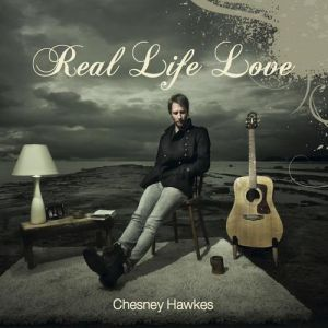 Chesney Hawkes Real Life Love, 2012