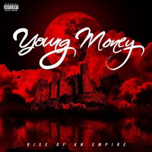 Young Money: Rise of an Empire - album