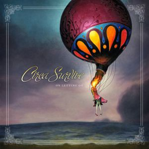 Circa Survive On Letting Go, 2007