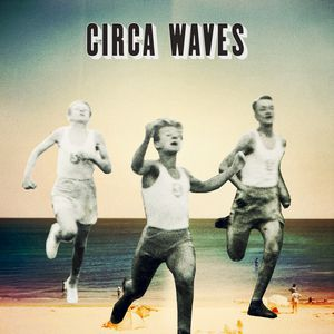 Circa Waves EP Album