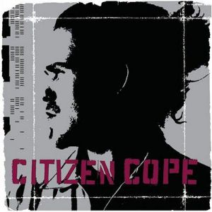 Citizen Cope - album