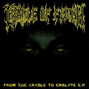 From the Cradle to Enslave - album