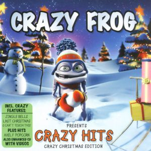 Crazy Frog Crazy Frog presents Crazy Hits - Crazy Christmas Edition, 2005
