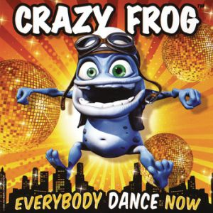Crazy Frog Everybody Dance Now, 2009