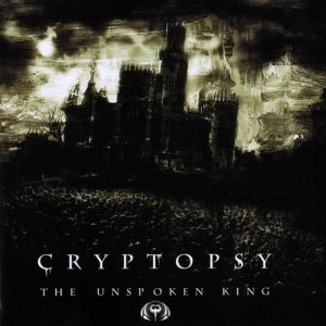Cryptopsy The Unspoken King, 2008