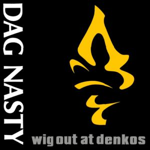 Wig Out at Denko's - album