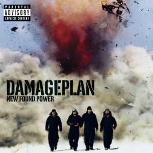 Damageplan New Found Power, 2004