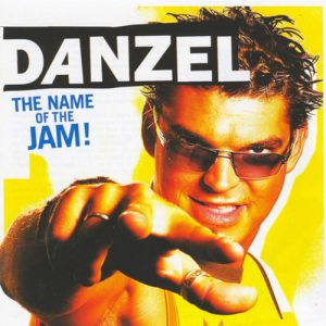 Danzel The Name Of The Jam!, 2004