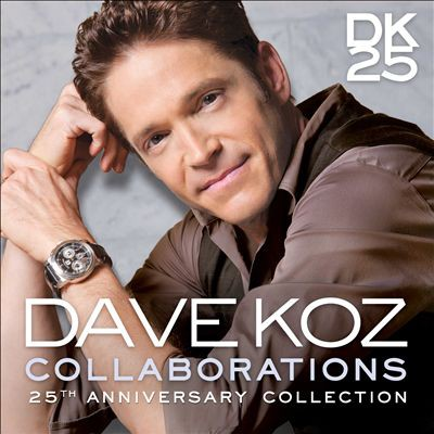 Dave Koz Collaborations [25th Anniversary Collection], 2015
