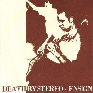 Death by Stereo/Ensign Album