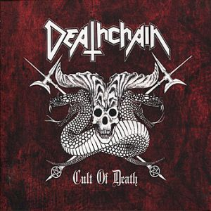 Deathchain Cult of Death, 2007