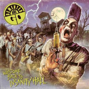 Welcome back to Insanity Hall - album