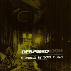 Consumed by Your Poison - album