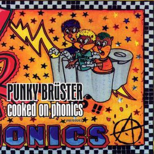 Punky Brüster – Cooked on Phonics - album
