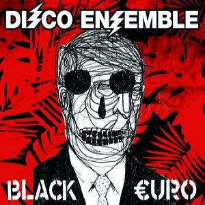Disco Ensemble Black Euro, 2007