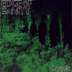 Edge of Sanity Cryptic, 1997