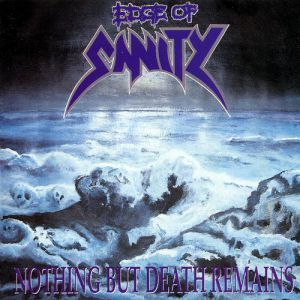 Edge of Sanity Nothing But Death Remains, 1991