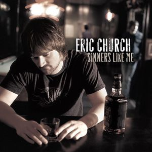 Eric Church Sinners Like Me, 2006