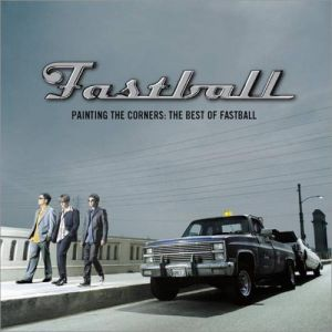 Painting the Corners: The Best of Fastball - album