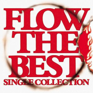 Flow Flow The Best: Single Collection, 2006