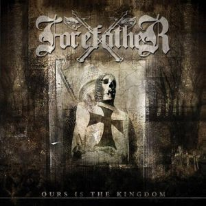 Forefather Ours Is the Kingdom, 2015
