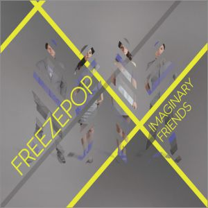 Freezepop Imaginary Friends, 2010