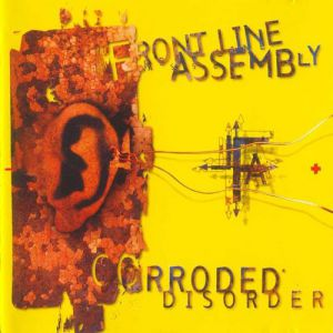 Front Line Assembly Corroded Disorder, 1995