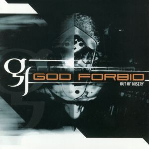 God Forbid Out of Misery, 1998