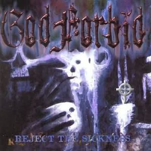 God Forbid Reject the Sickness, 1999