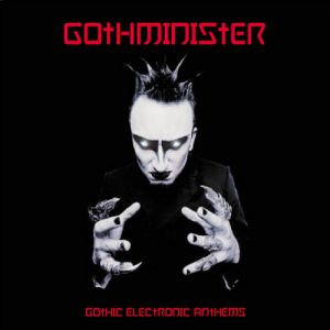 Gothic Electronic Anthems - album
