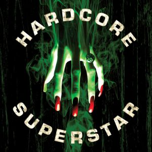 Hardcore Superstar Beg for It,