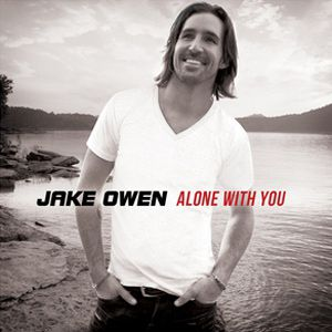 Jake Owen Alone with You, 2011
