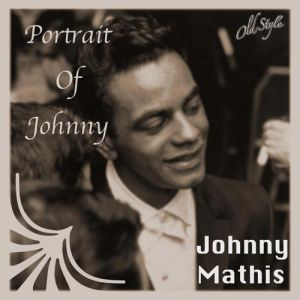Johnny Mathis Portrait of Johnny, 1961