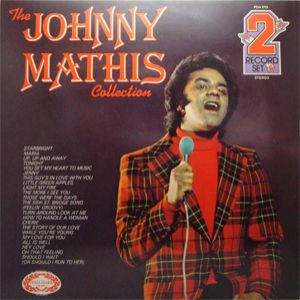 Johnny Mathis The Johnny Mathis Collection, 1976
