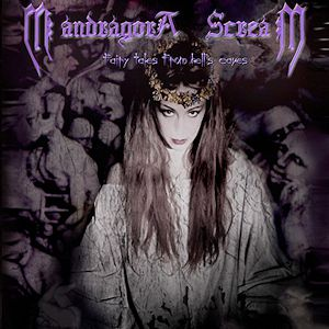 Mandragora Scream Fairy Tales from Hell's Caves, 2001