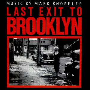 Mark Knopfler Last Exit to Brooklyn, 1989