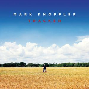 Mark Knopfler Tracker, 2015