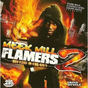 Meek Mill Flamers 2: Hottest In Tha City, 2009