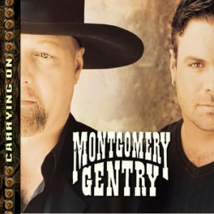 Montgomery Gentry Carrying On, 2001