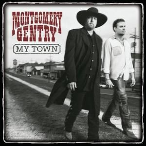 Montgomery Gentry My Town, 2002