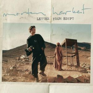 Morten Harket Letter from Egypt, 2008