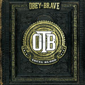 Obey the Brave Young Blood, 2012