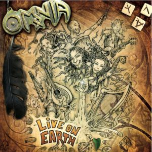Omnia Live on Earth, 2012