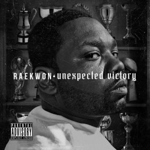 Raekwon Unexpected Victory, 2012