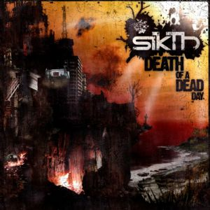 Sikth Death of a Dead Day, 2006