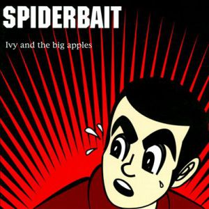 Spiderbait Ivy and the Big Apples, 1996