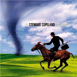 Stewart Copeland The Stewart Copeland Anthology, 2007